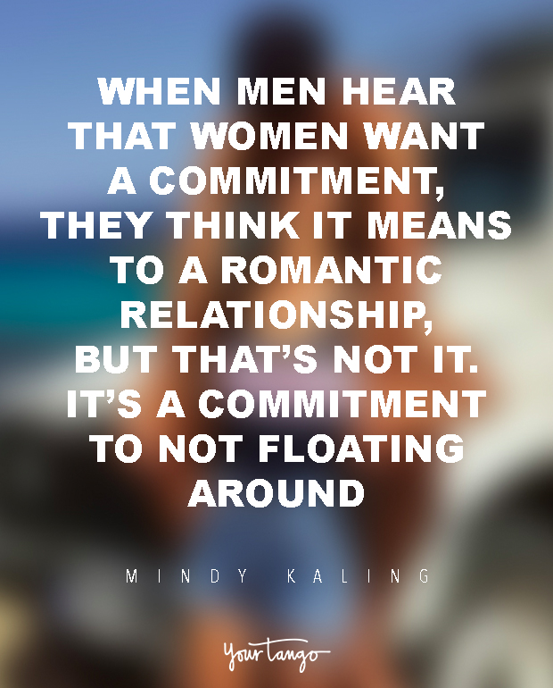 Dating a man not ready to commit quotes