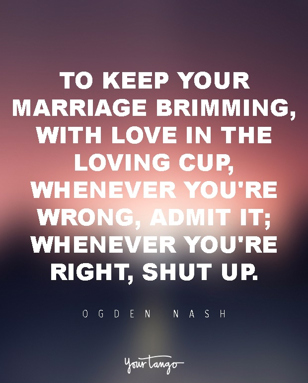Quotes About Marriage 32 Love Quotes That Perfectly Sum Up Modern Marriage  Yourtango