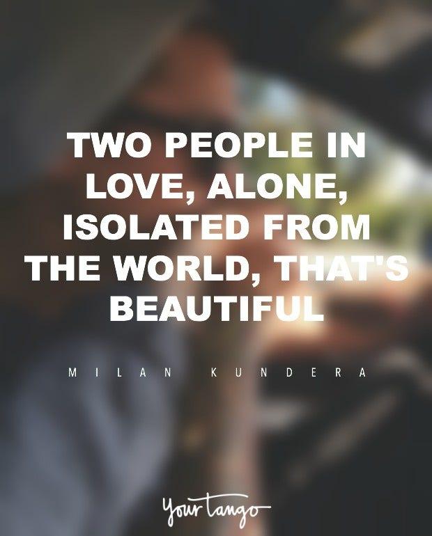 Milan Kundera  romantic love quote