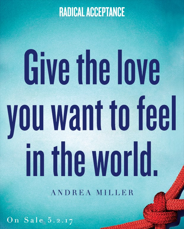 Radical Acceptance Andrea Miller Love yourself