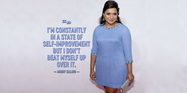 mindy kaling Inspiring Quote About Life