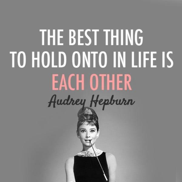 audrey hepburn Inspiring Quote About Life