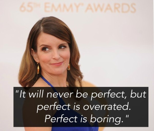 tina fey Inspiring Quote About Life
