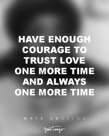 10 Maya Angelou Quotes That Teach Us The Meaning Of Life Yourtango
