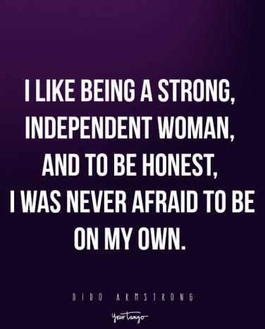 18 Single Quotes About How Strong Women Are When They Are Single