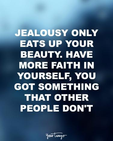 60 Jealousy Quotes That'll Inspire You To DO BETTER In Love YourTango Stunning Quotes About Jealous People