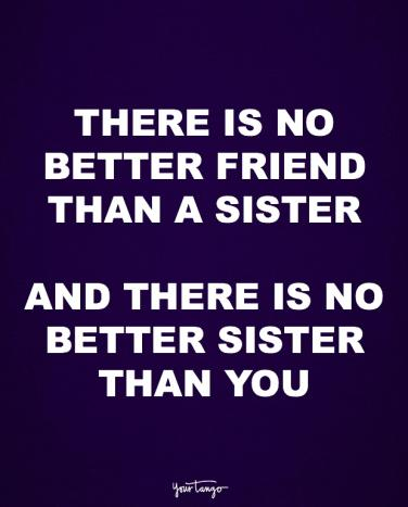 Best Friends Quotes That Make You Cry Fascinating 48 Sister Quotes Prove That She's The Best Friend You'll EVER Have