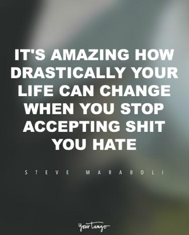 20 Of The Most Inspiring Steve Maraboli Quotes About Change Yourtango