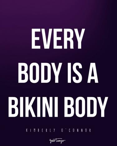 14 Body Positive Quotes To Keep Your Confidence All Summer Long