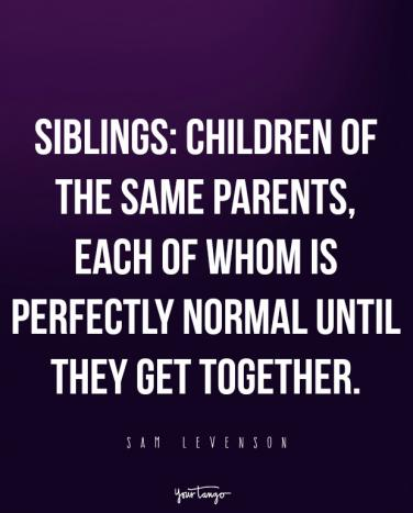 20 Best Sister Quotes That Perfectly Describe Your Strong Crazy