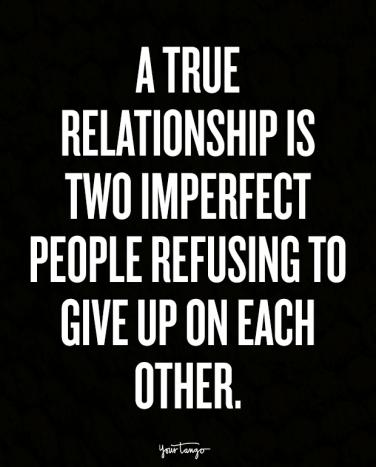 The 60 Best Relationship Quotes For Making Love Last Forever YourTango Delectable Giving Love Quotes