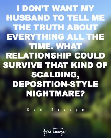 13 Honest Relationship And Love Quotes From Dan Savage Yourtango