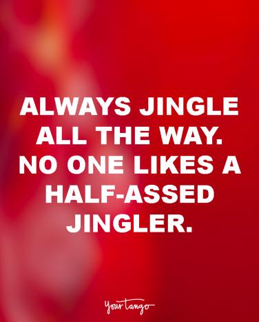 25 Funny Christmas Quotes And Best Memes For Every Holiday Grinch