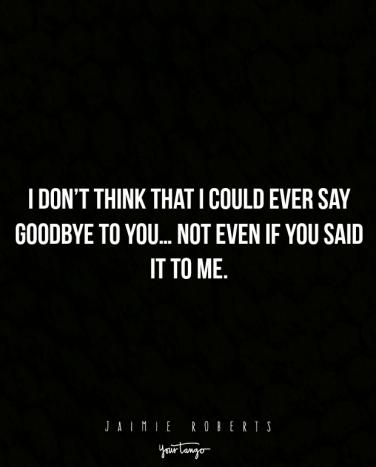 15 Sad Quotes That Describe The Pain Of Saying Goodbye Yourtango