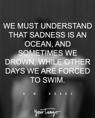 Image of: Her Struggle Depression Grief Quotes Yourtango 20 Quotes About How To Overcome Sadness Yourtango