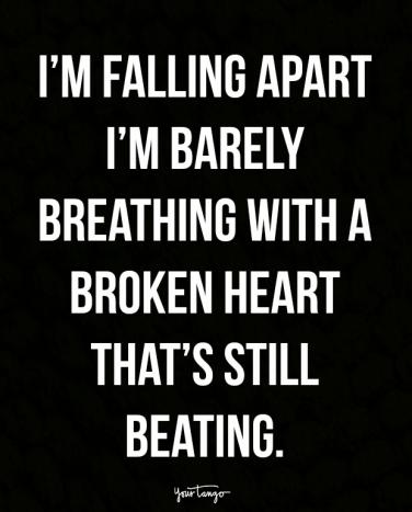 Broken Relationship Quotes Adorable 48 Broken Heart Quotes That Will Help You Survive Your Breakup