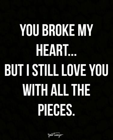 16 Broken Heart Quotes That Will Help You Survive Your Breakup