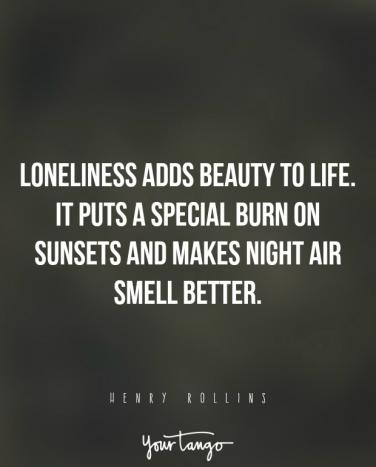 Quotes About Being Lonely Unique 48 Sad Quotes That Perfectly Describe How Loneliness Feels YourTango