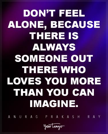 why do i always feel alone