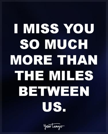 18 Long Distance Love Quotes For Him Across The Miles Yourtango