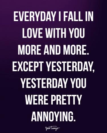 60 Silly Love Quotes For Him To Make Him Smile Again After A Stunning Quotes About Fighting For The One You Love