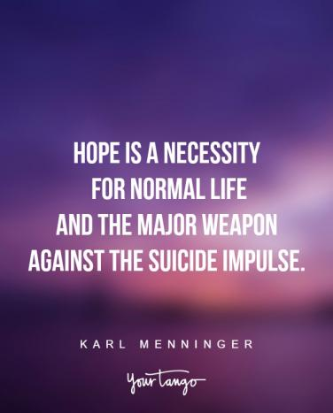 60 Suicide Prevention Quotes To Give You Hope YourTango Adorable Suicidal Quotes