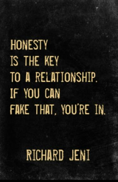 Top Be Honest With Me Quotes