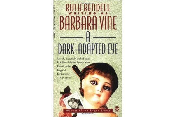 1. A Dark-Adapted Eye by Ruth Rendell