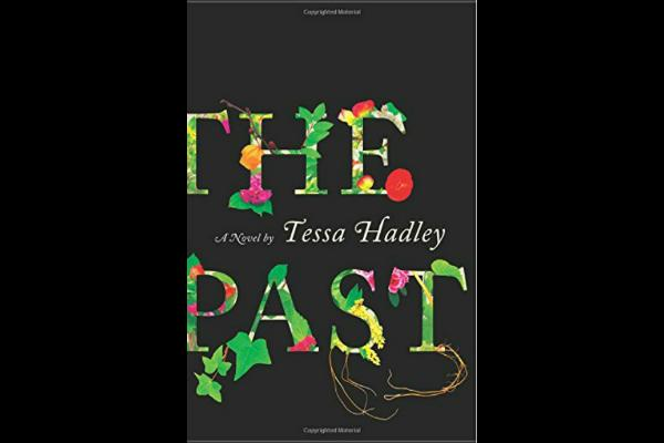 10. The Past by Tessa Hadley