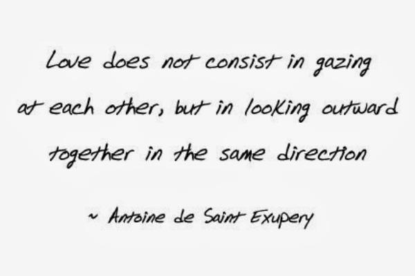 Antoine de Saint Exupery love quote