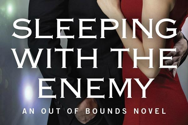 Sleeping with the Enemy(An Out Of Bounds Novel) by Tracy Solheim