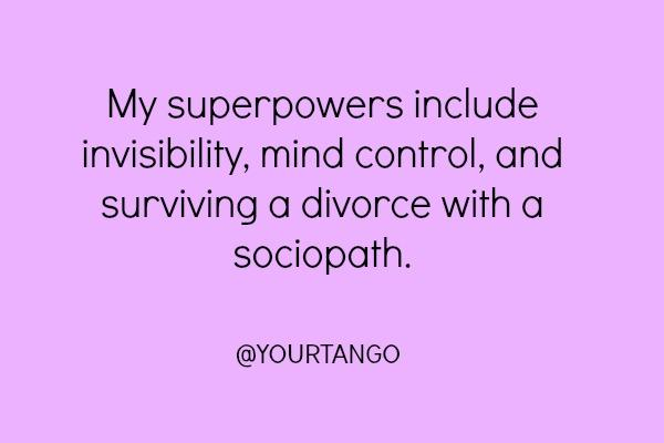 15. It's a bird. It's a plane. It's Super Divorcee!