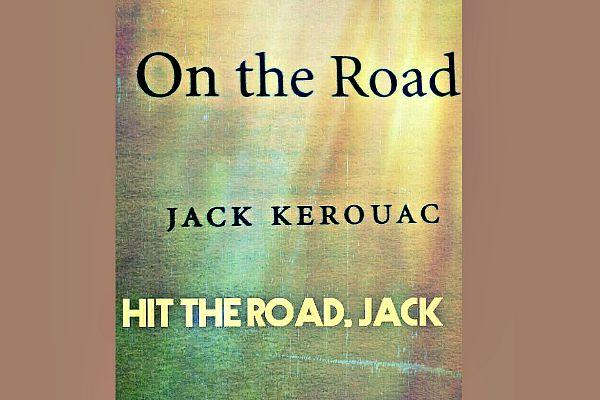 16. On The Road by Jack Kerouac