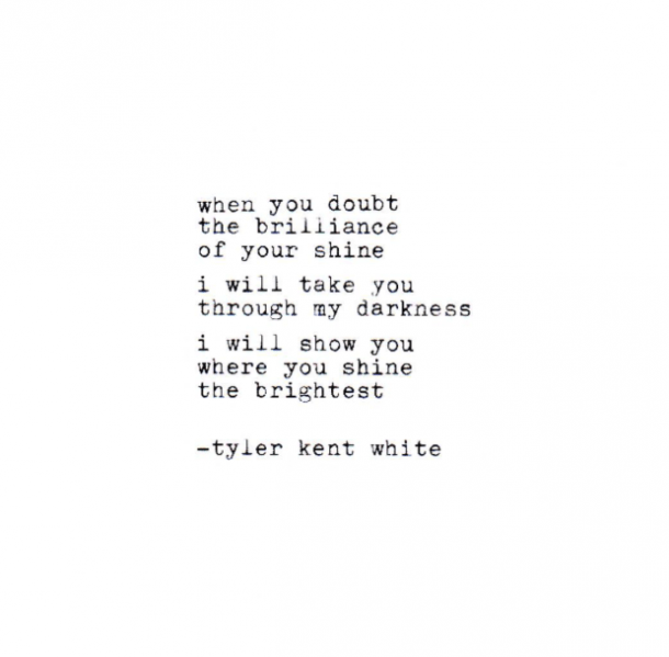 30 Best Quotes By Instagram Poet Tyler Kent White Yourtango