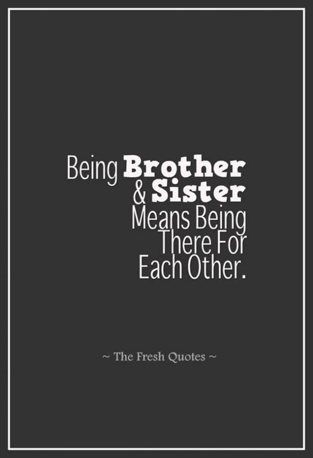 40 Best Brother And Sister Quotes To Share On National Siblings Day
