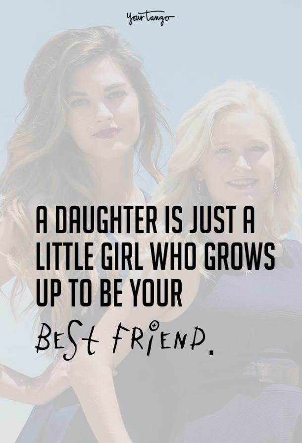 30 Best Mother Daughter Quotes To Show Your Daughter How Much She