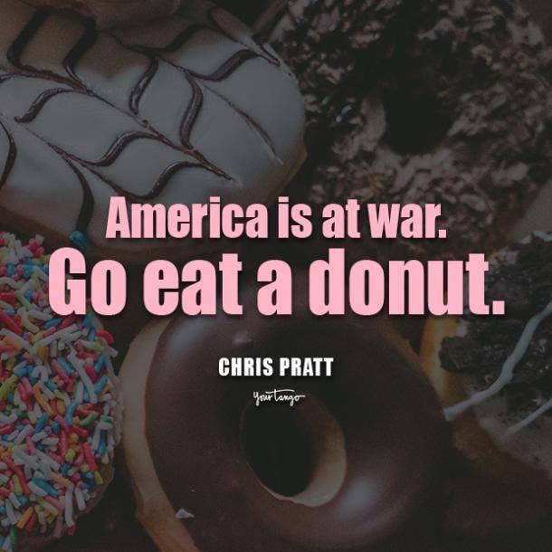 chris pratt donut quotes