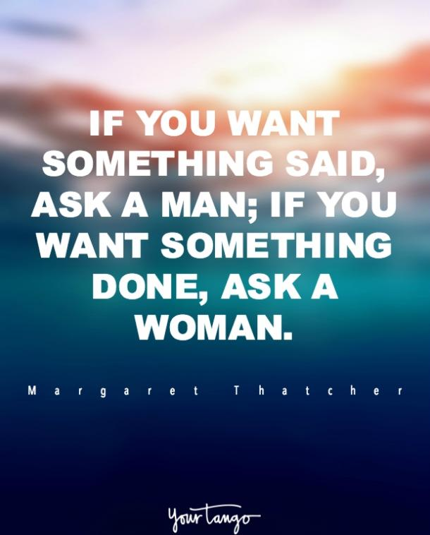 50 Strong Women Quotes That Prove You Dont Need A Man Yourtango