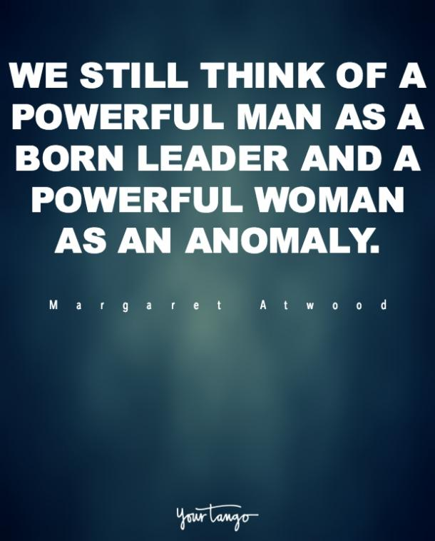 50 Strong Women Quotes That Prove You Don T Need A Man Yourtango