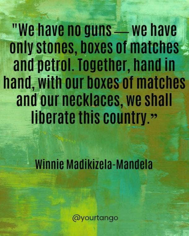 Winnie Madikizela-Mandela quotes Winnie Mandela quotes