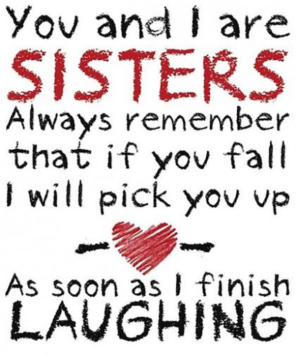 20 Best Sister Quotes Relatable Sister Memes To Remind You How