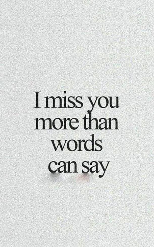 25 Best Missing You Quotes For When You Miss Family Friends Yourtango