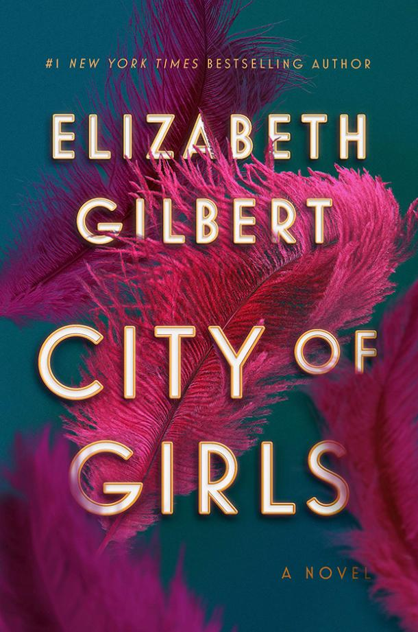 A Novel — Elizabeth Gilbert