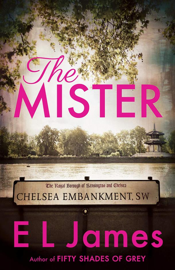Best books of 2019 to read The Mister — E L James