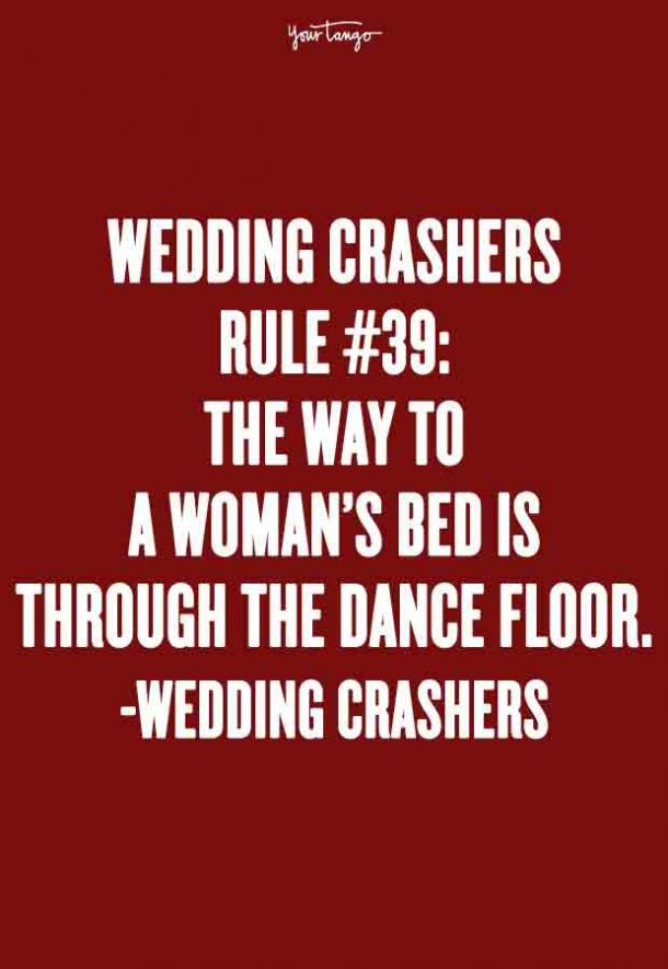 25 Best Wedding Crashers Quotes Of All Time Yourtango