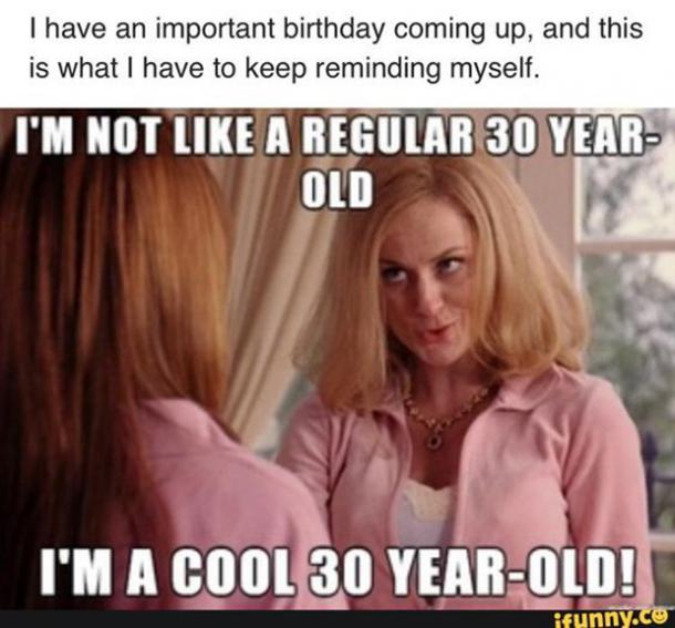 30 Funny Memes About Turning 30 To Help You Celebrate Or Mourn