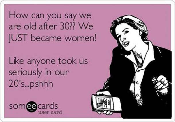 seriously 30th birthday meme