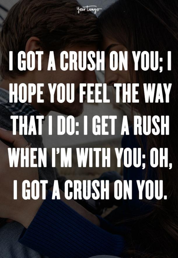 """I get a rush when I'm with you; Oh, I got a crush on you."""" — Mandy Moore"""