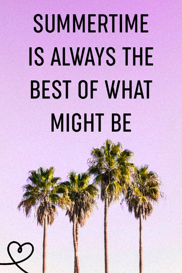 Summer quotes about summertime