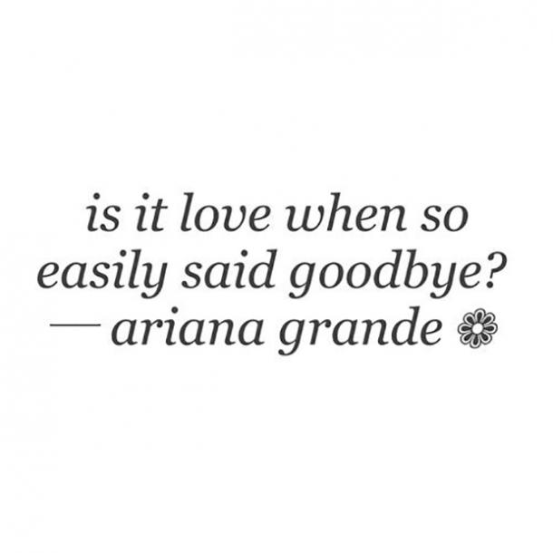 best ariana grande quotes song lyrics about love